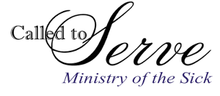 called to serve ministry to the sick